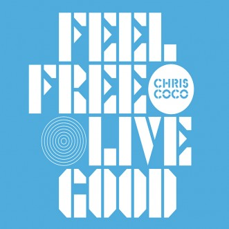 chris-coco-feel-free-live-good-album-artwork