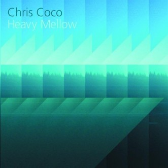 chris-coco-heavy-mellow-album-artwork