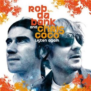 rob-da-bank-and-chris-coco-listen-again-album-artwork